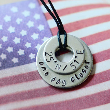 One Day Closer Latitude Longitude Metal Stamped Necklace - Military / Deployment / Long Distance Relationship