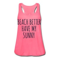 BLACK GLITTER PRINT! Beach Better Have My Sunny, Women's Graphic Tank Top