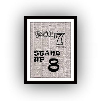 Fall seven Stand up eight, inspirational quote, black and white, newspaper art, Printable wall, home decor print, dorm room decal, poster