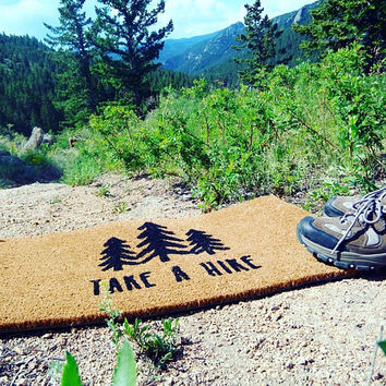 Take a Hike Doormat  Welcome Mat | Outdoor Rug | Home Decor | Mountain Decor| Rustic Decor | Funny Doormat | 18x30"