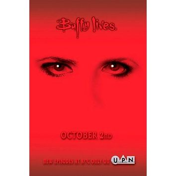 Buffy The Vampire Slayer Buffy Lives Poster 27inx40in