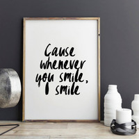 Justin Bieber quote, Purpose album, Cause whenever, you smile, I smile lyrics, dorm room decor, dorm decor