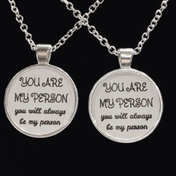 2 Necklaces You Are My Person Will Always Be My Person Saying Quote Best Friend