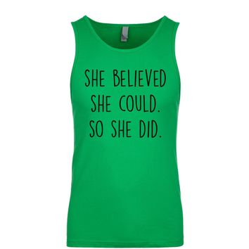 She Believed She Could. So She Did. Men's Tank