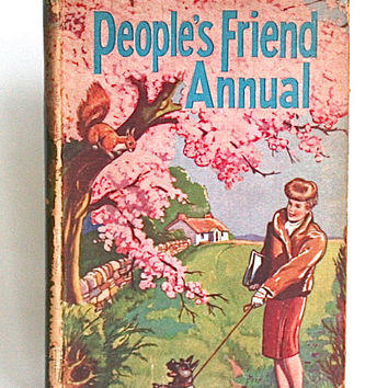 1947 RARE Peoples Friend Annual