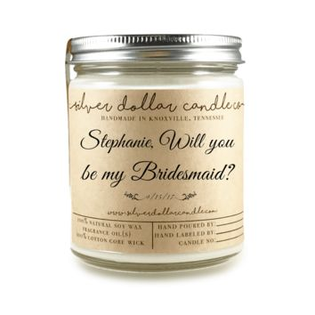 Bridesmaid Proposal - Personalized 8oz Soy Candle [V2]