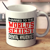 Married To The World's Sexiest Dental Hygienist