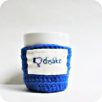 Dislike Funny Coffee Cozy Coffee Mug Mug Cozy royal blue crochet handmade cozy cover