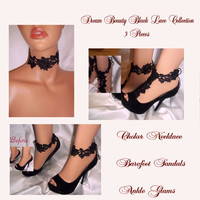 Dream Beauty Lace Collection, 3 Pieces - Black Lace Choker Necklace, Black Lace Barefoot Sandals, Black Lace Ankle Glams, Anklets Ankle Cuff
