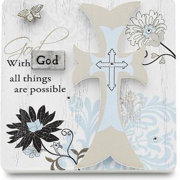 With God all things are possible Plaque