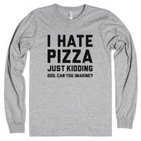 I Hate Pizza-Unisex Heather Grey T-Shirt