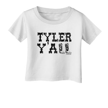 3f68495b437af TooLoud Tyler Y all - Southwestern Style Infant T-Shirt