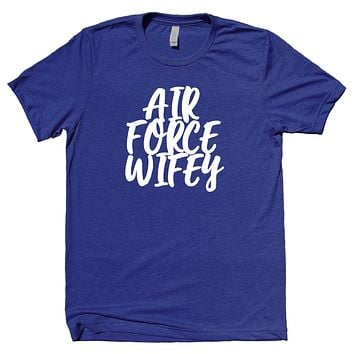 Air Force Wifey Shirt Airman Wife Girlfriend Military Family T-shirt