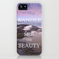WANDER, AND SEE THE BEAUTY iPhone Case by Guido Montañés | Society6