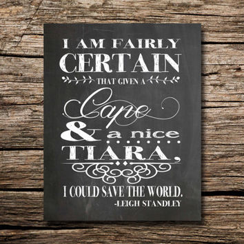 Save the world with a Cape and a nice Tiara- printable poster