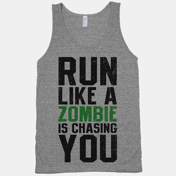 Run Like A Zombie Is Chasing You by ActivateApparel on Etsy