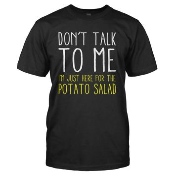 Here For The Potato Salad
