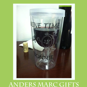 Vino2Go Wine Time Personalized Travel Acrylic Sippy Cup. Unique Nonbreakable Non Spillable Plastic Wine Glass Great for Outdoor Fun & Events