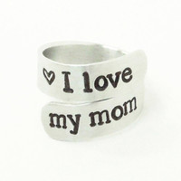 I love my mom ring - Stamped ring - Gift for Mom - Mother's Day gift - Birthday gift for Mom - Mom and son - Mom and daughter