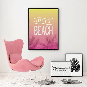 "Beach Poster ""Life's A Beach"", Colorful Print, Beach Decor, Beach Wall Art, Room Decor, Beach Wall Decor, Home Decor, Wall Art."