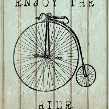 Wall Sign, Wall Decor, Enjoy the Ride, Vintage Bicycle, Penny Farthing Engraving, Quote, Printable, Digital, Instant Download