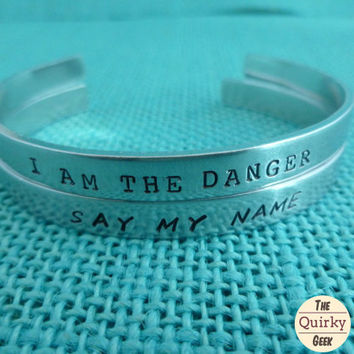 Personalized Hand Stamped Jewelry - Breaking Bad - Choose one cuff - I am the Danger or Say my name