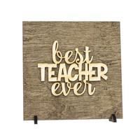 Best Teacher Ever - Teacher Gifts - Teacher