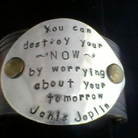 Janis Joplin quote handstamped on an Upcycled belt leather cuff-Silverware Jewelry- OOAK  Silverware'ables