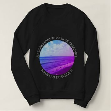 Abundance Photo Quote by Kat Worth Sweatshirt