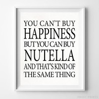 You Can Buy Nutella Typography Print