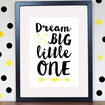 Dream Big Little One Arrow Nursery Print - Customisable - Nursery Art - Monochrome Nursery - Arrow Print - Playroom Decor