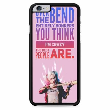 Harley Quinn Quote iPhone 6 Plus / 6s Plus Case