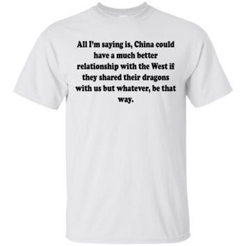 All I'm saying is, China could have a much better relationship with the West if they shared their dragons with us but whatever, be that way