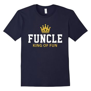 Mens Funcle Shirt. King of Fun. Funny Uncle Gift T-Shirt