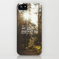 NOT GIVING UP iPhone & iPod Case by Pocket Fuel