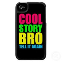 Neon Cool Story Bro Case For The iPhone 4 from Zazzle.com