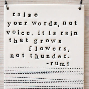 MADE-TO-ORDER plaque raise your words rumi quote.
