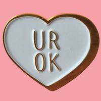 Sick Girls Official UR OK Pin