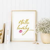 Hello Lovely Print Hello Lovely Wall Art Home Decor Quote Wall Art Glitter Wall Art Girls Nursery Print Girls Room Print INSTANT DOWNLOAD