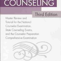 Encyclopedia of Counseling: Master Review and Tutorial for the National Counselor Examination, State Counseling Exams, and the Counselor Preparation Comprehensive Examination
