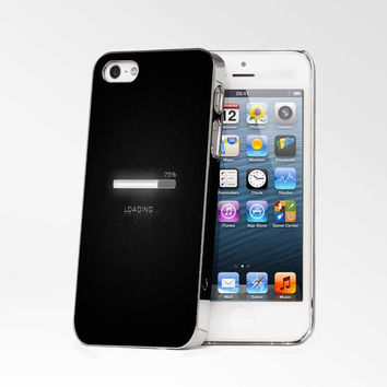Loading 75 Persent iPhone 4s iphone 5 iphone 5s iphone 6 case, Samsung s3 samsung s4 samsung s5 note 3 note 4 case, iPod 4 5 Case