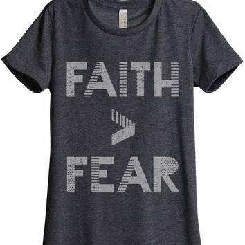 Faith Greater Than Fear