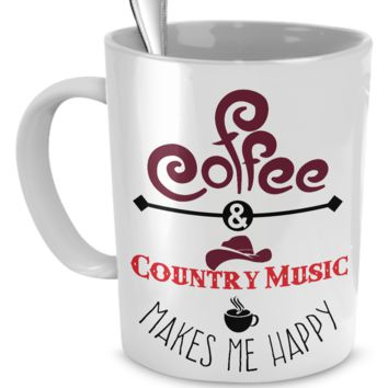 Coffee and Country Music Makes Me Happy coffeeandcountrymusic