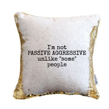 YOU NAME IT Passive Aggressive Pillow with Gold & White Reversible Flip Sequins | COVER ONLY (Inserts Sold Separately)