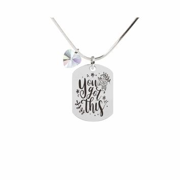 Inspirational Tag Necklace In AB Made With Crystals From Swarovski  - YOU GOT THIS