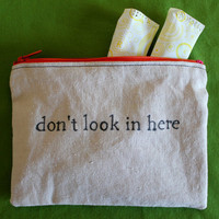 "Indiscreet ""don't look in here"" Zip Pouch for Tampons, Menstrual Pads, Feminine Products"