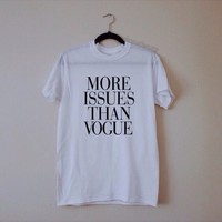 more issues than vogue tee from WitherWisp
