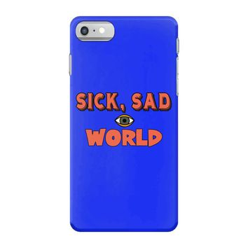 sick sad world iPhone 7 Case