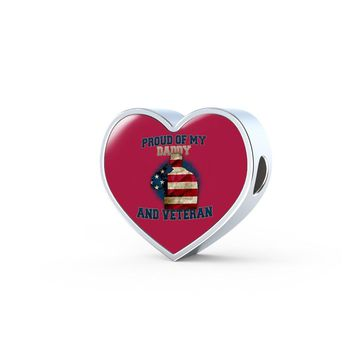 Proud of My Daddy and Veteran Red Heart Charm