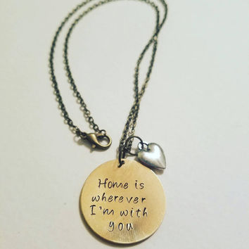 Home is Wherever Im with You Hand Stamped Necklace - Custom Acorn Necklace